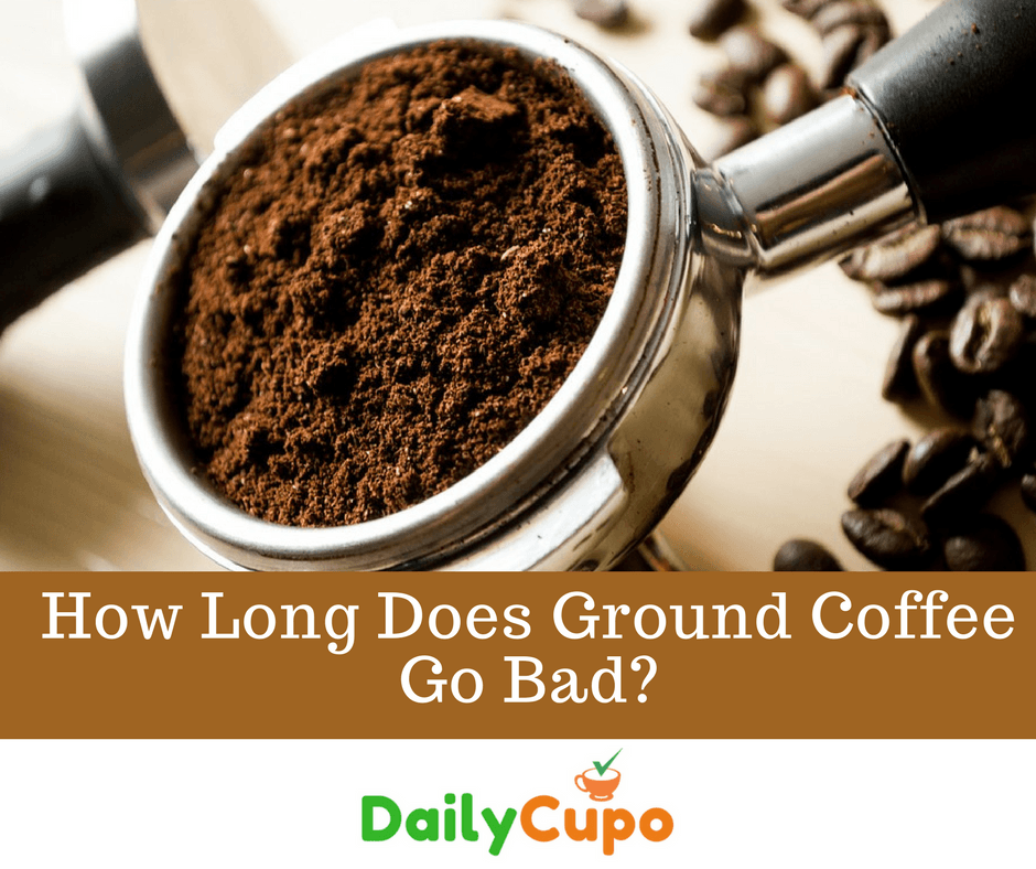 How Long Does Ground Coffee Go Bad