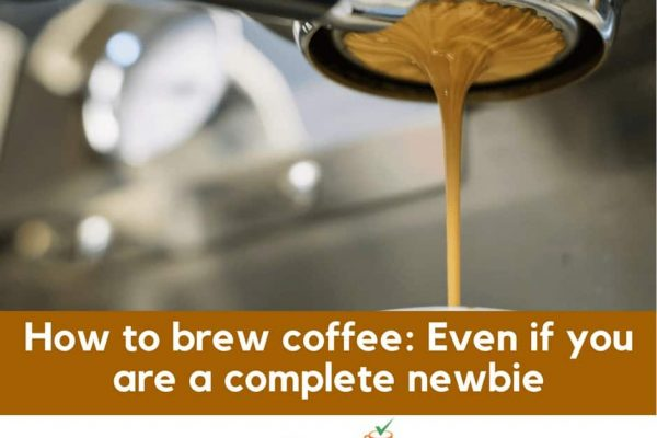 How to brew coffee: Even if you are a complete newbie