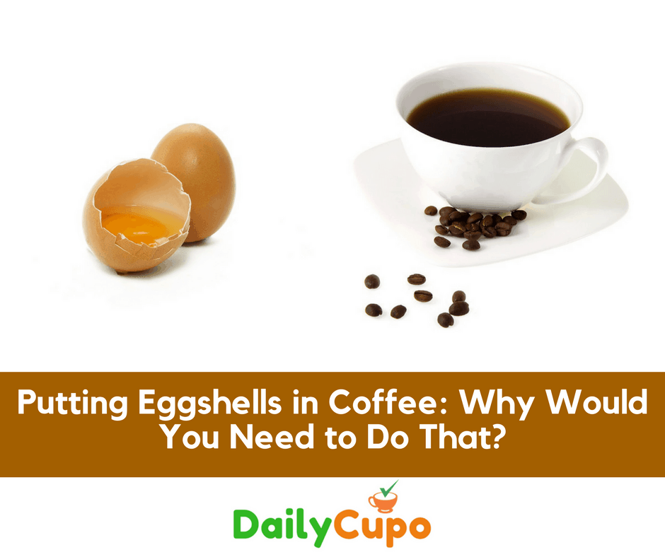 Eggshells in Coffee