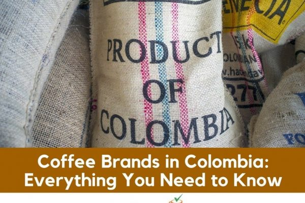 Best Colombian Coffee Brand – Top 9 Picks (2019 Updated)