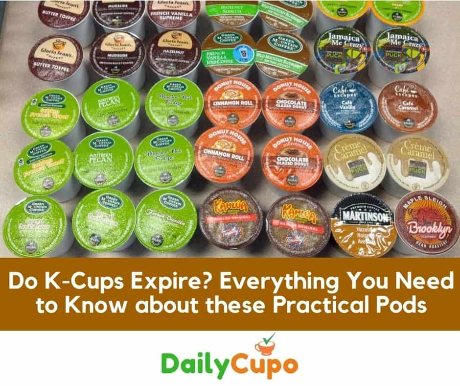 Do K Cups Expire