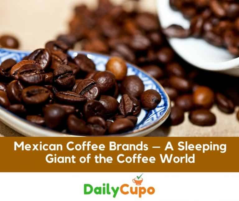 Mexican Coffee Brands