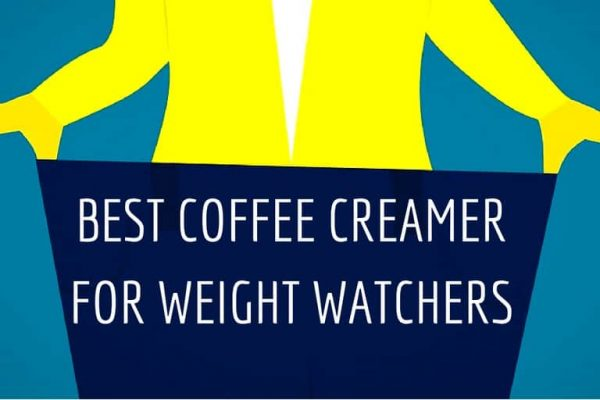 Best Coffee Creamer for Weight Watchers (What Look for?)