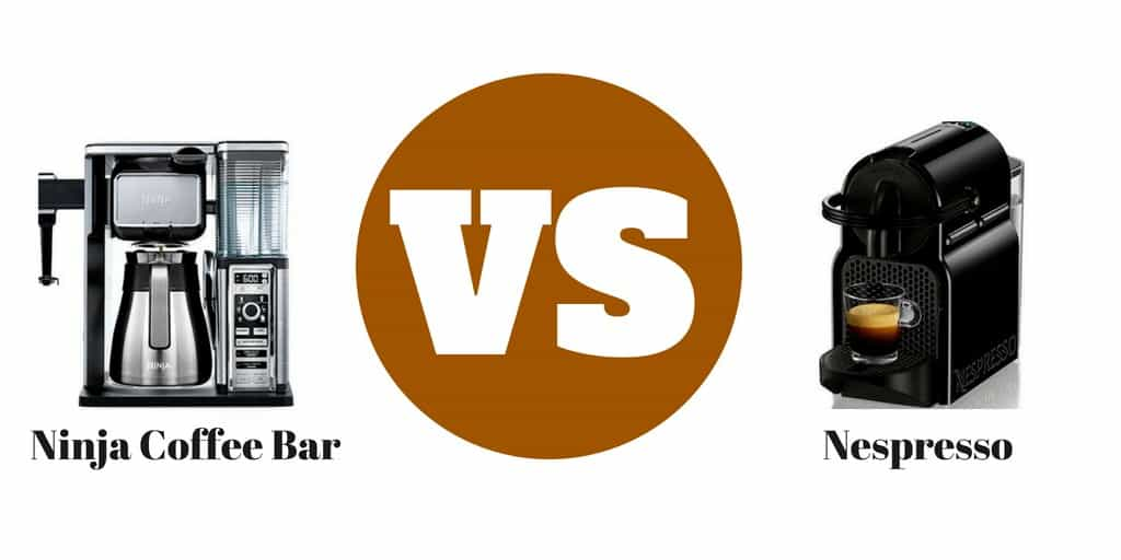 Ninja Coffee Bar vs Nespresso