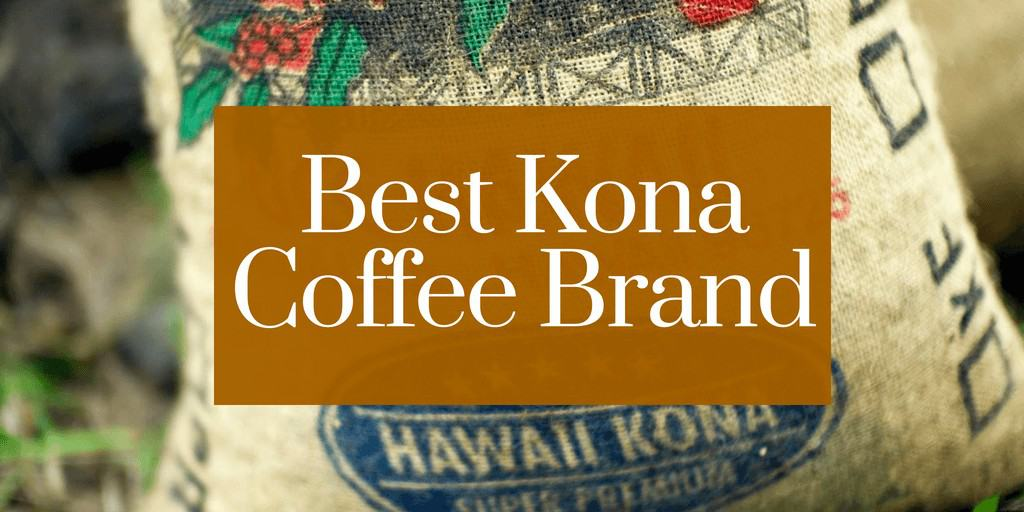 best kona coffee brand