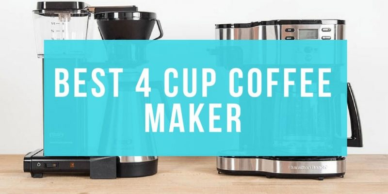 Best 4-Cup Coffee Maker (Reviews of 2020)