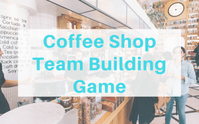 Coffee Shop Team Building Game – The Unlimited Guide